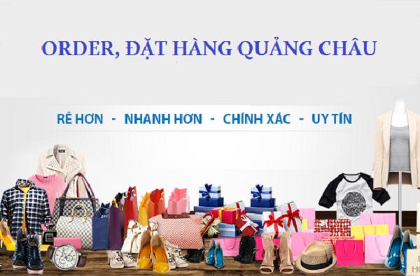 đặt hàng Quảng Châu - vận chuyển hàng Trung Quốc về VN