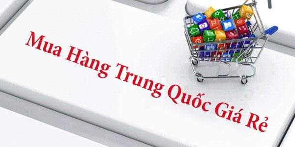 Mua hàng Trung Quốc online giá rẻ